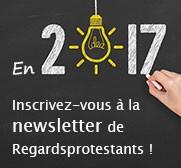 Inscrivez-vous à la newsletter de Regardsprotestants