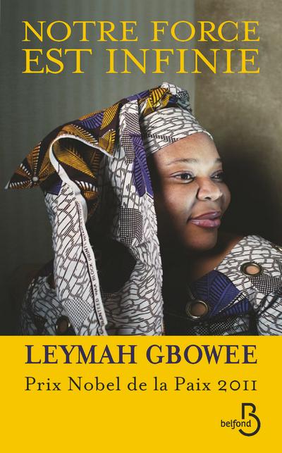 Leymah Gbowee ou la force de l'opposition pacifique