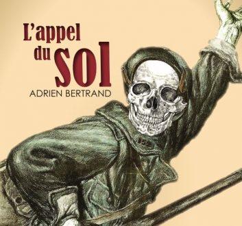 """""""L'appel du sol"""", prix Goncourt 1914"""