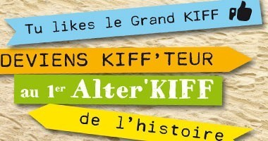 Plutôt Grand KIFF ou Alter KIFF ?