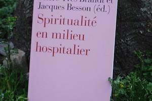 La dimension spirituelle en milieu hospitalier