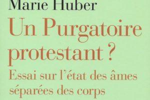 Un Purgatoire protestant ?