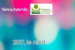 Protestants 2017, un récit « 500 ans de Réformes, vivre la fraternité »
