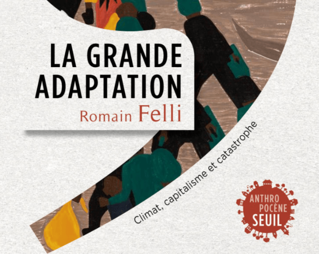 LA GRANDE ADAPTATION de Romain Felli