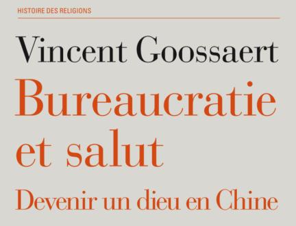 Bureaucratie et salut - Devenir un dieu en Chine