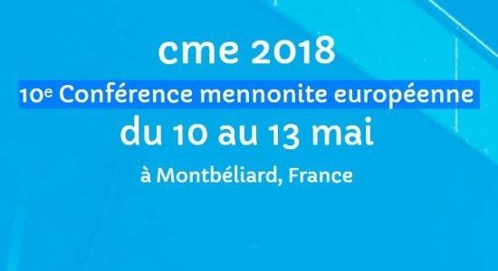 Les Mennonites européens se réuniront à l'ascension 2018 à Montbéliard