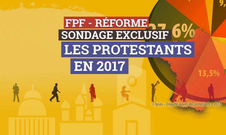Sondage : les protestants français, 500 ans après la Réforme