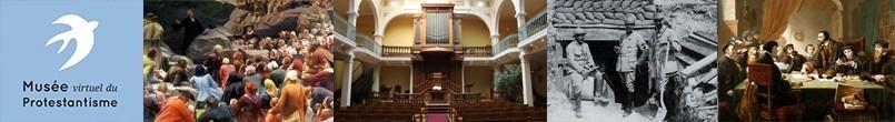 Découvrez le Musée virtuel du protestantisme