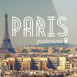 Paris protestant, à la découverte du Paris protestant