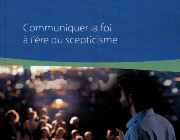 Communiquer la foi à l'ère du scepticisme