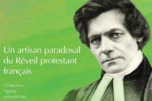 Adolphe Monod : le réveil protestant français