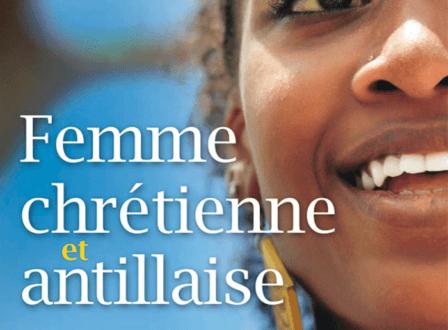 Femme chrétienne et antillaise, vers une identité restaurée