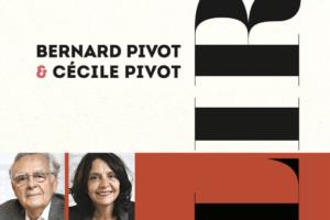 Bernard Pivot, Cécile Pivot : lire !