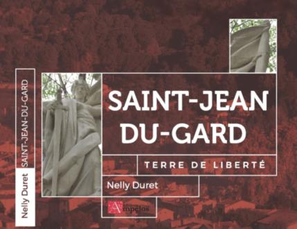 Enfin une histoire de Saint-Jean-du-Gard !