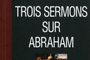 Calvin et la foi d'Abraham : trois sermons