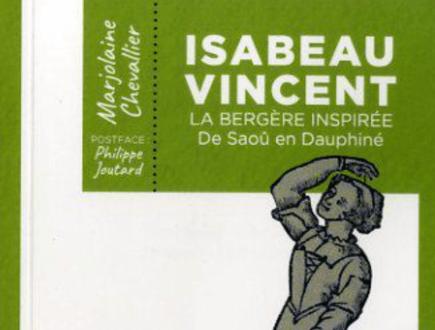 Isabeau Vincent, la bergère inspirée