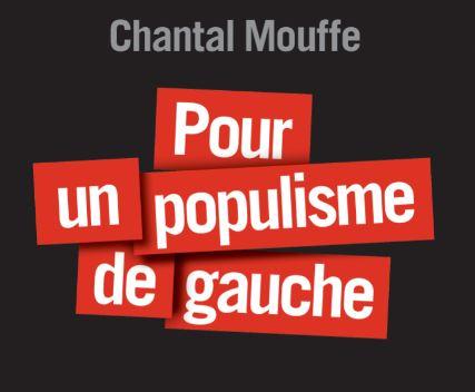 « Pour un populisme de gauche »