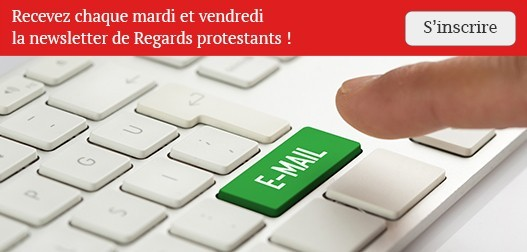 Inscrivez-vous à la newsletter de Regards protestants