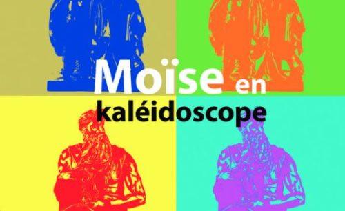 Moïse en kaléidoscope