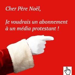 Abonnez--vous à un média protestant !