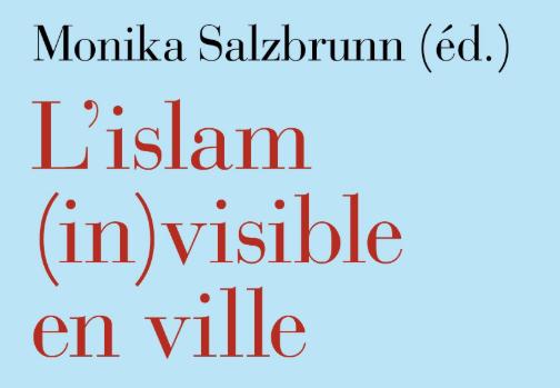 L'islam (in)visible en ville
