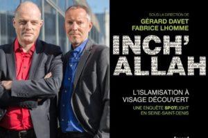 Inch'Allah. L'islamisation à visage découvert