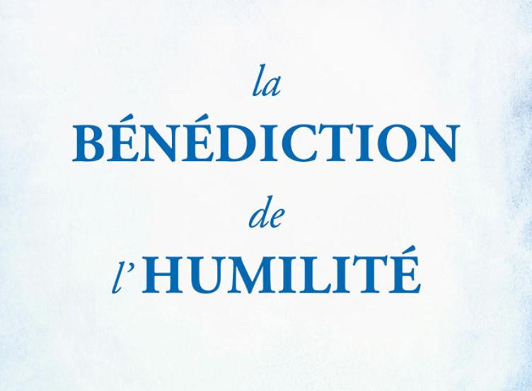 La bénédiction de l'humilité