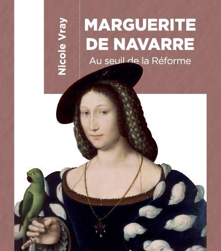 Marguerite de Navarre, au seuil de la Réforme