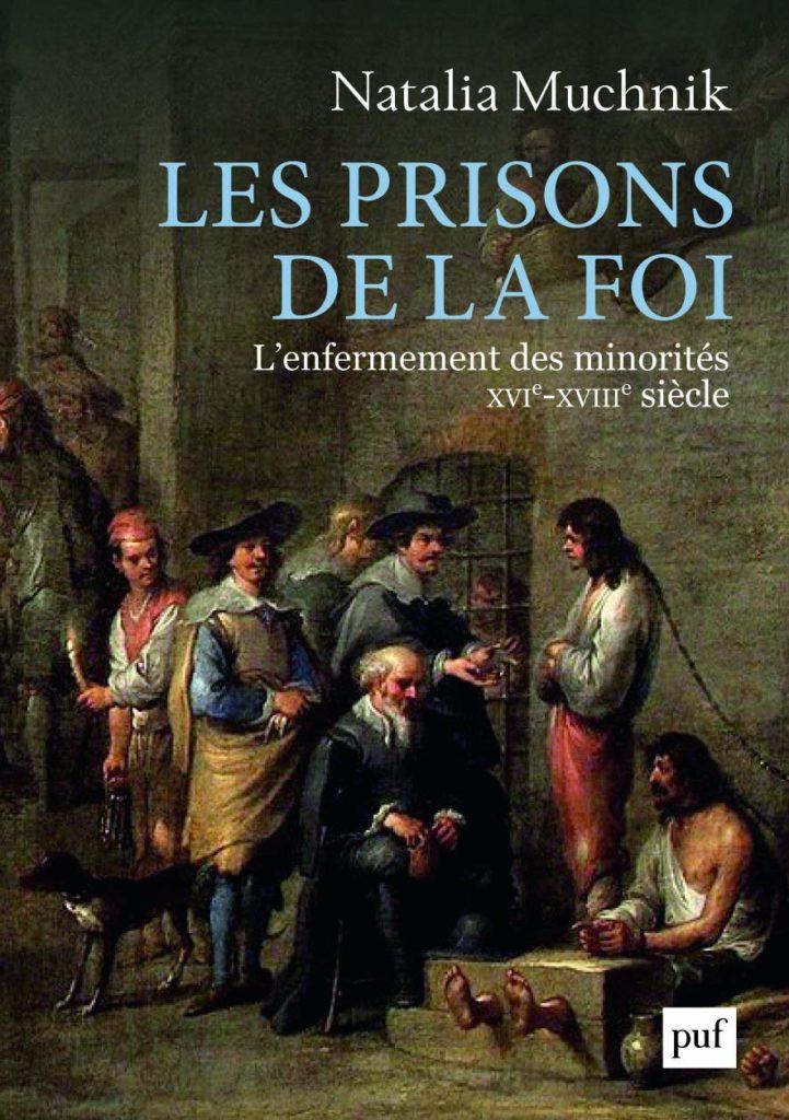 Les prisons de la foi de Natalia Muchnik aux PUF