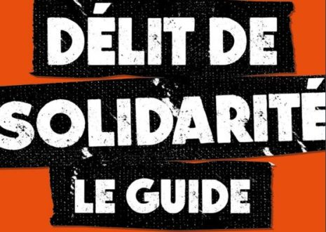 Délit de solidarité : le guide