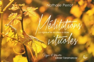 Nathalie Perrot meditations viticoles