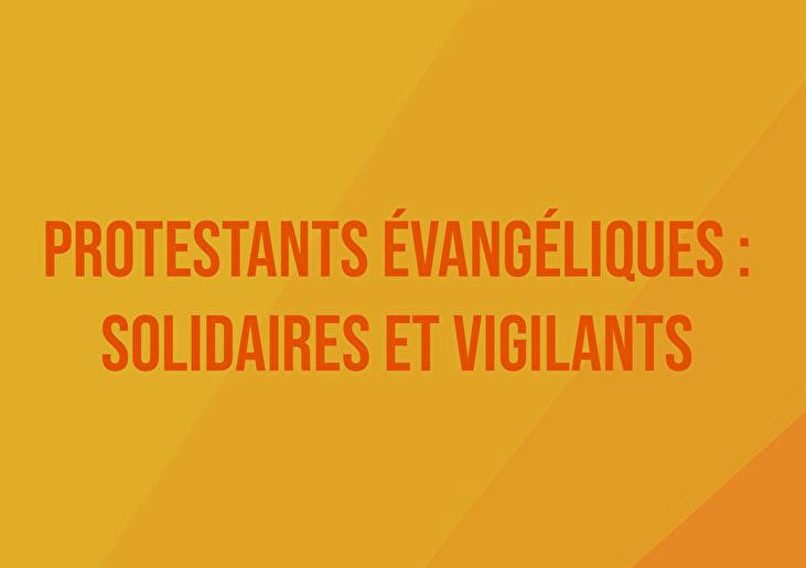 Protestants évangéliques : solidaires et vigilants