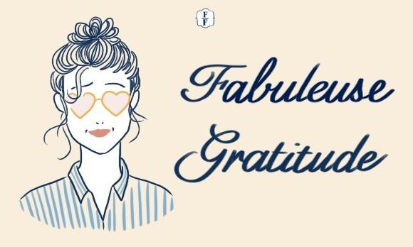 Fabuleuse gratitude