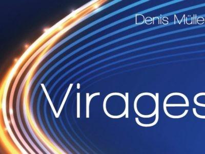 Virages : confinement, désir de changement et monde nouveau