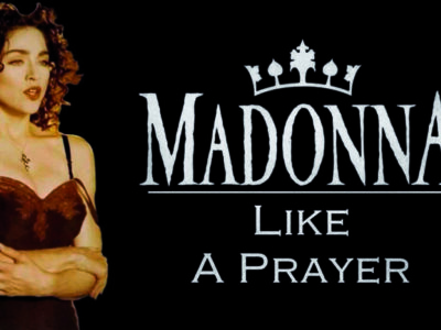 « Like a Prayer » de Madonna