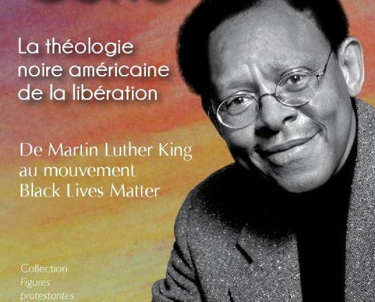 James H. Cone - La théologie noire américaine de la libération