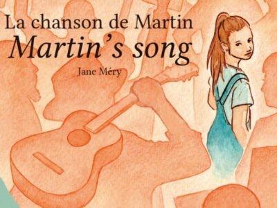 La chanson de Martin… pour joindre l'utile à l'agréable !