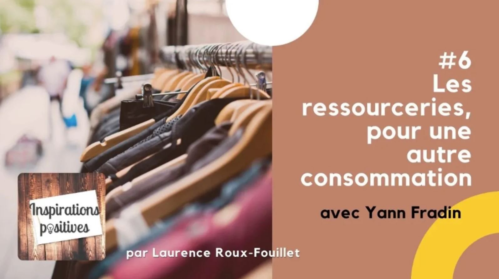 #6 - Les ressourceries, pour une autre consommation