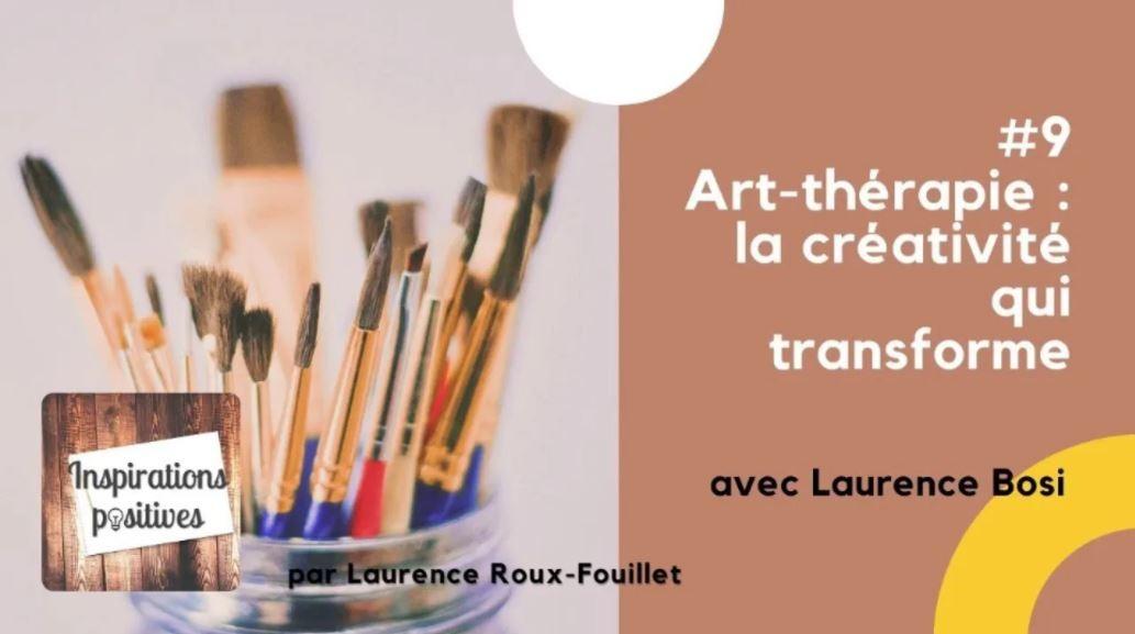 #9 - L'art-thérapie, la créativité qui transforme