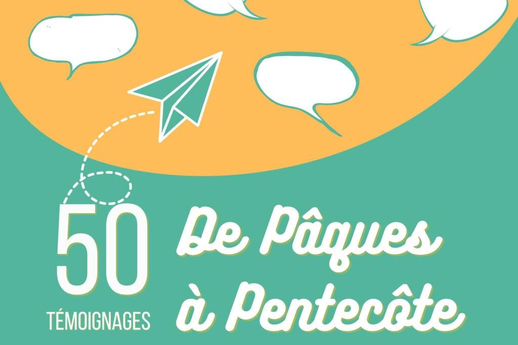 De Pâques à Pentecôte, 50 aperçus de la mission