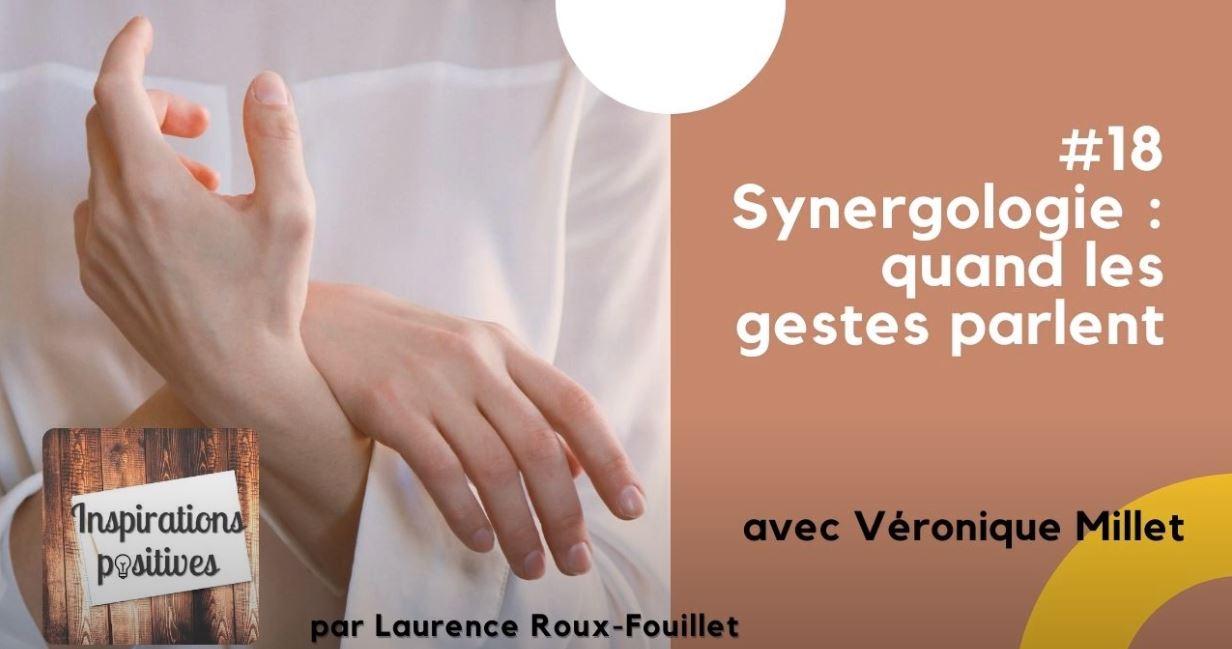 #18 - Synergologie : quand les gestes parlent